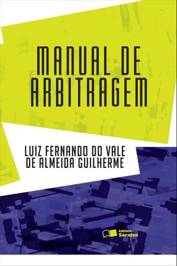 Manual De Arbitragem ebook by Luiz Fernando Do Vale  Almeida Guilherme