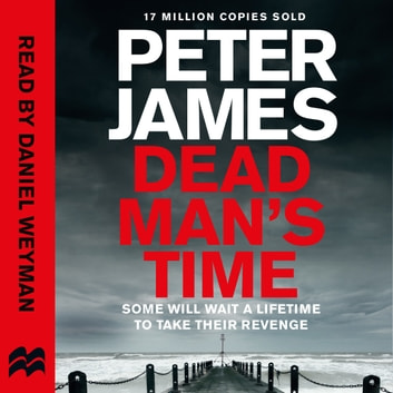 Dead Man's Time audiobook by Peter James