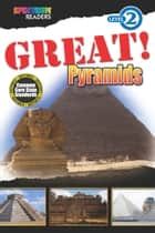 GREAT! Pyramids - Level 2 ebook by Teresa Domnauer