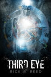 Third Eye ebook by Rick R. Reed