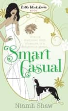 Smart Casual ebook by Niamh Shaw