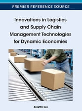 Innovations in Logistics and Supply Chain Management Technologies for Dynamic Economies ebook by