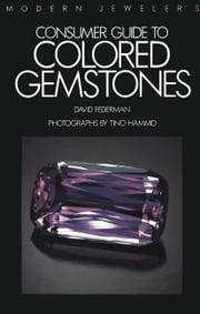 Modern Jeweler's Consumer Guide to Colored Gemstones ebook by David Federman