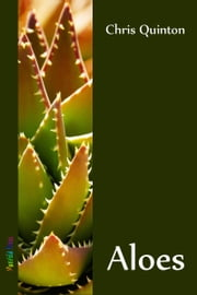 Aloes ebook by Chris Quinton
