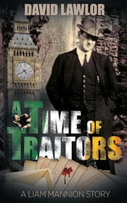 A Time of Traitors ebook by David Lawlor