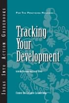 Tracking Your Development ebook by Hannum, Hoole