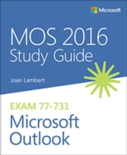 MOS 2016 Study Guide for Microsoft Outlook - MOS Study Guide Micro Outlo ebook by Joan Lambert