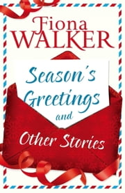Season's Greetings and Other Stories ebook by Fiona Walker