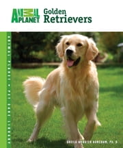 Golden Retrievers ebook by Sheila Webster Boneham