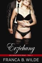 Erziehung ebook by Franca B. Wilde