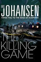 The Killing Game ebook by Iris Johansen
