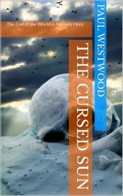 The Cursed Sun ebook by Paul Westwood