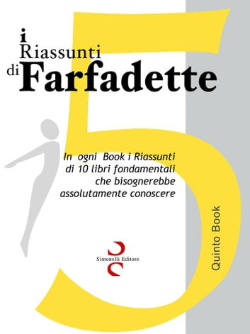 i RIASSUNTI di Farfadette 05 - Quinta eBook Collection eBook by Farfadette