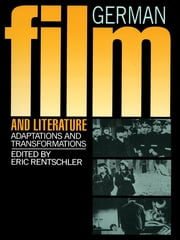 German Film & Literature ebook by Eric Rentschler
