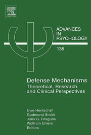 Defense Mechanisms - Theoretical, Research and Clinical Perspectives ebook by Uwe Hentschel,Gudmund Smith,Juris G Draguns,Wolfram Ehlers