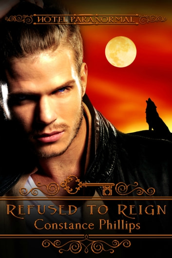 Refused to Reign ebook by Constance Phillips