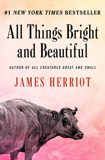 Ebook All Things Bright And Beautiful By James Herriot