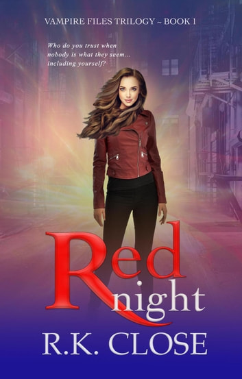 Red Night - Vampire Files Trilogy ebook by RK Close