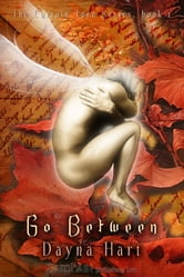 Go Between ebook by Dayna Hart