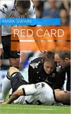 Red Card ebook by Mark Swain