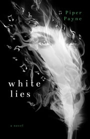 White Lies ebook by Piper Payne