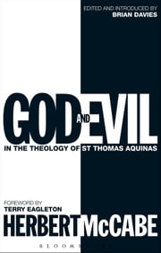 God and Evil - In the Theology of St Thomas Aquinas ebook by Father Herbert McCabe