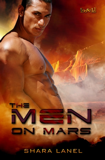 The Men On Mars ebook by Shara Lanel