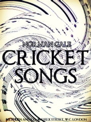 Cricket Songs ebook by Norman Gale
