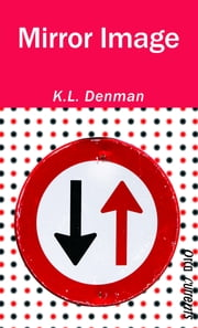 Mirror Image ebook by K. L. Denman