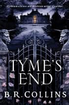 Tyme's End ebook by B.R. Collins