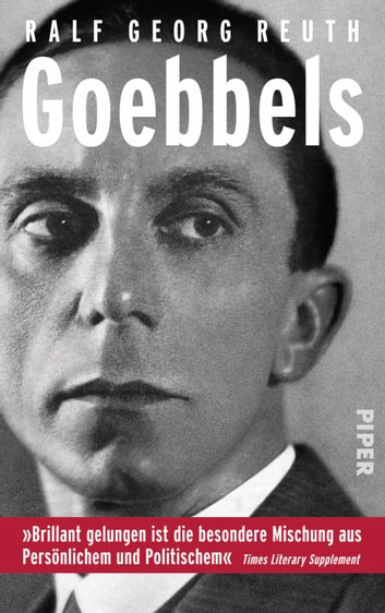 Goebbels - Eine Biographie ebook by Ralf Georg Reuth