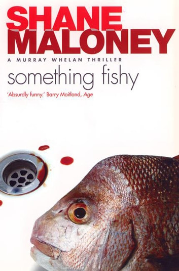 Something Fishy ebook by Shane Maloney