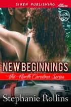 New Beginnings ebook by Stephanie Rollins