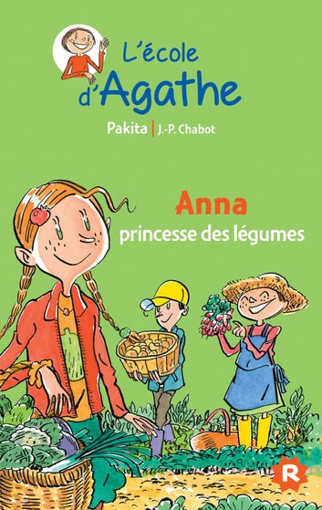 Anna princesse des légumes ebook by Pakita