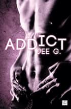 Addict ebook by Jee G.