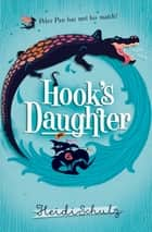 Hook's Daughter ebook by Heidi Schulz