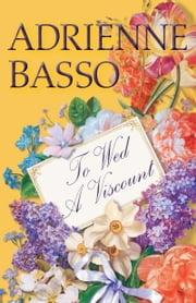 To Wed a Viscount ebook by Adrienne Basso