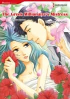 THE GREEK MILLIONAIRE'S MISTRESS (Harlequin Comics) - Harlequin Comics ebook by Catherine Spencer, Yoshiko Hanatsu