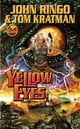 Yellow Eyes ebook by John Ringo,Tom Kratman