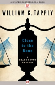 Close to the Bone ebook by William G. Tapply