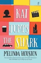 Kat Jumps the Shark ebook by Melinda Houston