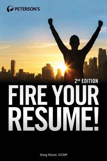 Fire Your Resume! ebook by Greg Wood