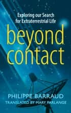 Beyond Contact ebook by Philippe Barraud,Mary Parlange