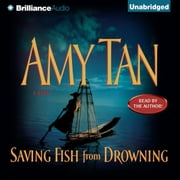 Saving Fish from Drowning audiobook by Amy Tan