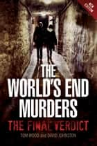 World's End - The Final Verdict ebook by Tom Wood