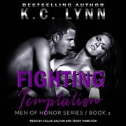 Fighting Temptation audiobook by K.C. Lynn