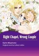 RIGHT CHAPEL, WRONG COUPLE (Mills & Boon Comics) - Mills & Boon Comics ebook by Colleen Collins, Karin Miyamoto