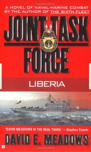 Joint Task Force #1: Liberia ebook by David E. Meadows