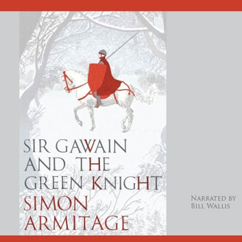 Sir Gawain and the Green Knight - A New Verse Translation audiobook by Anonymous