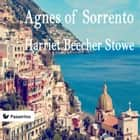 Agnes of Sorrento ebook by Harriet Beecher Stowe